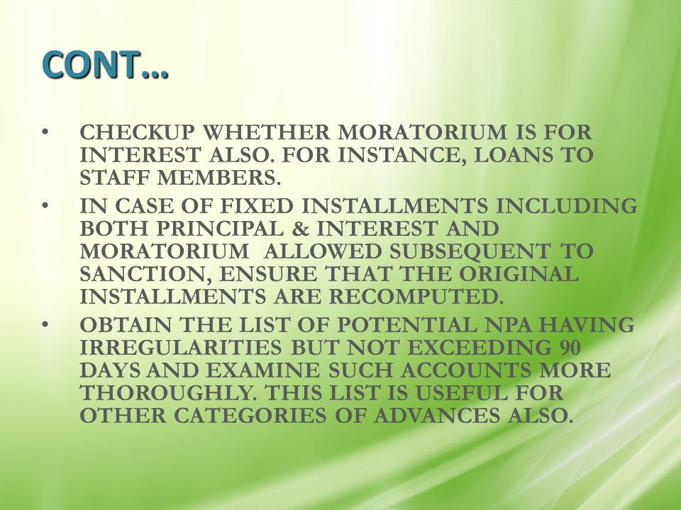 CONT… CHECKUP WHETHER MORATORIUM IS FOR INTEREST ALSO.