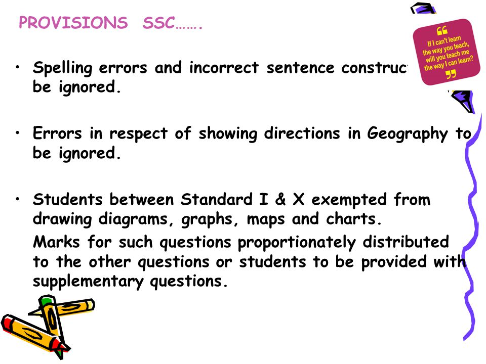 PROVISIONS SSC……. Spelling errors and incorrect sentence construction to be ignored.
