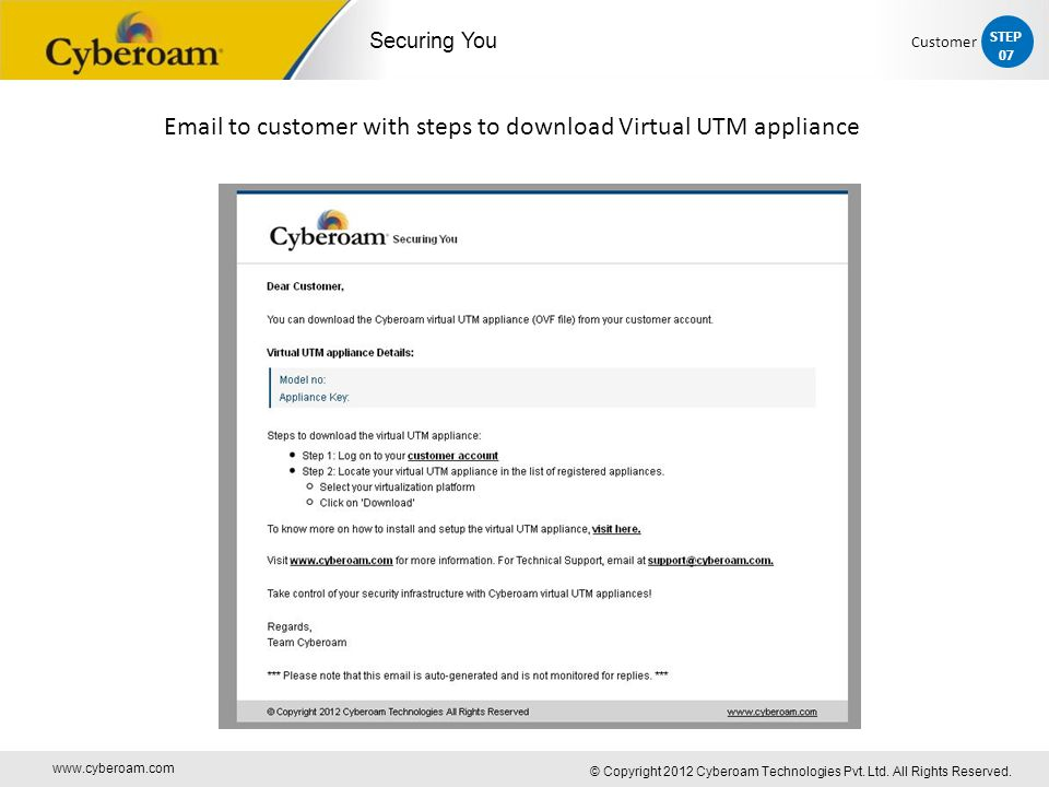 www.cyberoam.com © Copyright 2012 Cyberoam Technologies Pvt. Ltd. All Rights Reserved. Securing You Email to customer with steps to download Virtual U