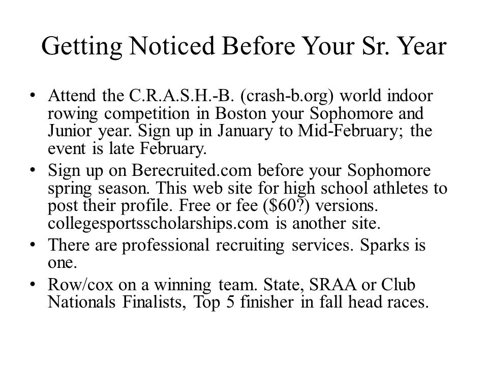 Getting Noticed Before Your Sr. Year Attend the C.R.A.S.H.-B.