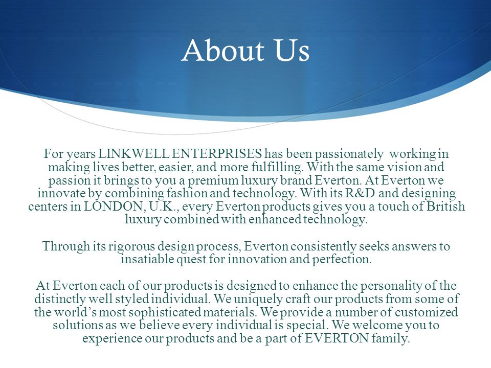 About Us For years LINKWELL ENTERPRISES has been passionately working in making lives better, easier, and more fulfilling.