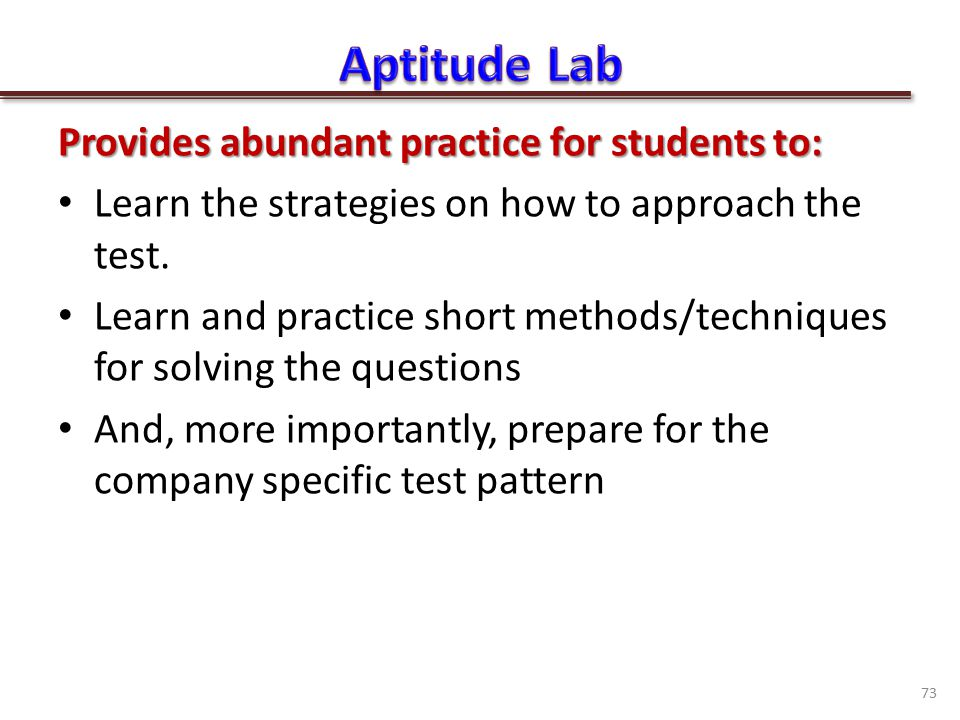 Provides abundant practice for students to: Learn the strategies on how to approach the test.