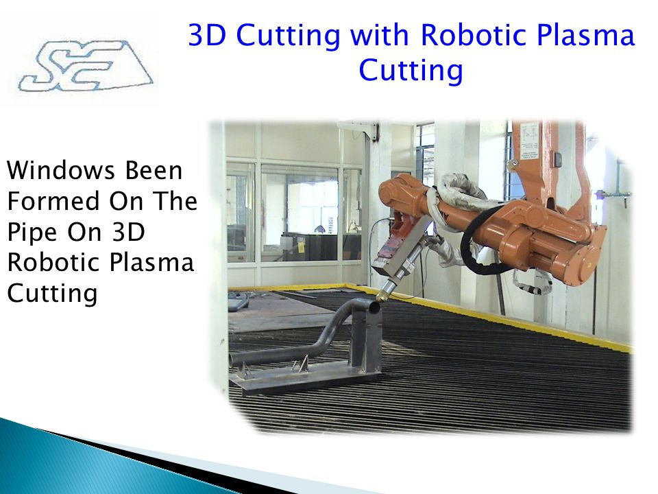 3D Cutting with Robotic Plasma Cutting Windows Been Formed On The Pipe On 3D Robotic Plasma Cutting