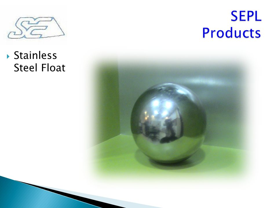  Stainless Steel Float