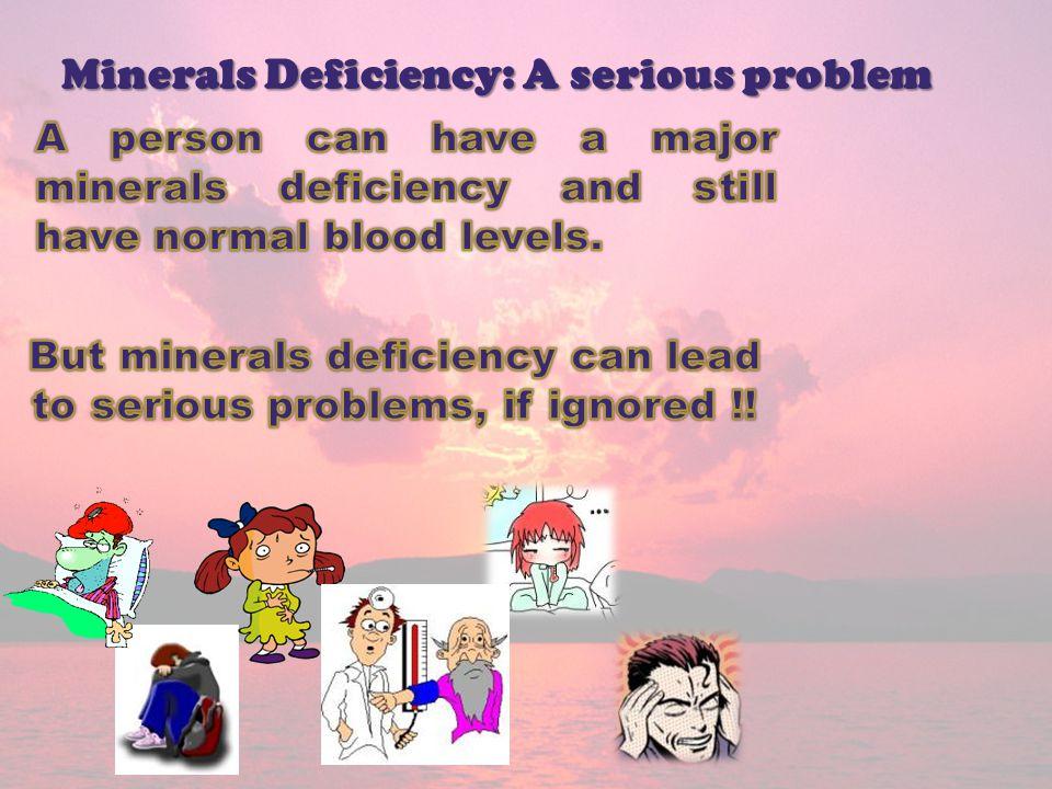Minerals Deficiency: A serious problem