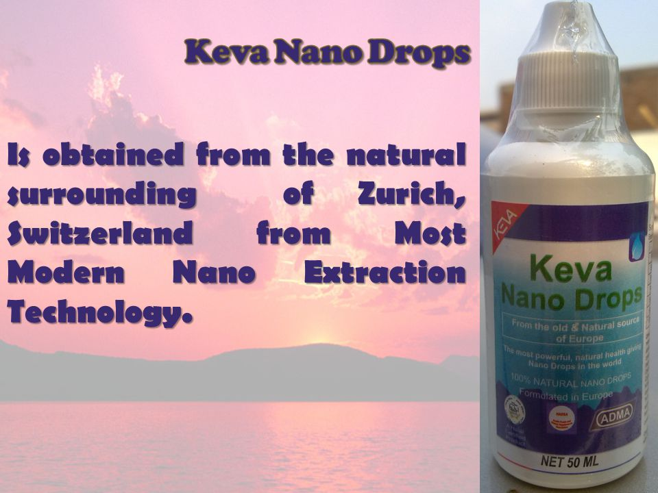 You can find up to 84 Nano Particles in Keva Nano Drops You can find up to 84 Nano Particles in Keva Nano Drops It is the 100% natural magnesium in the world It is the 100% natural magnesium in the world