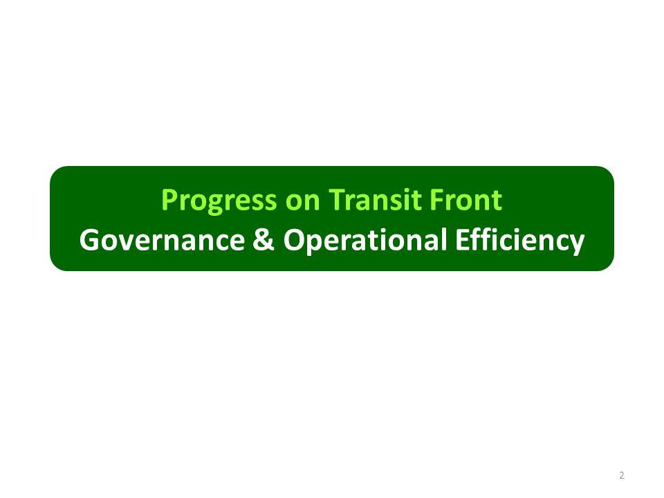 Progress on Transit Front Governance & Operational Efficiency 2
