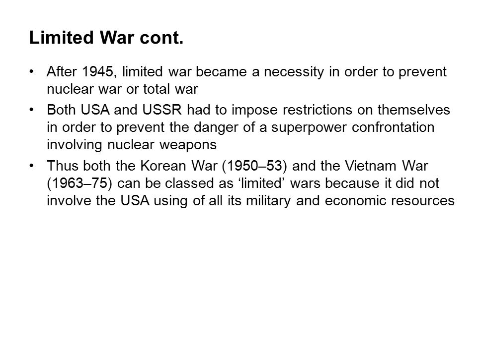 Limited War cont.