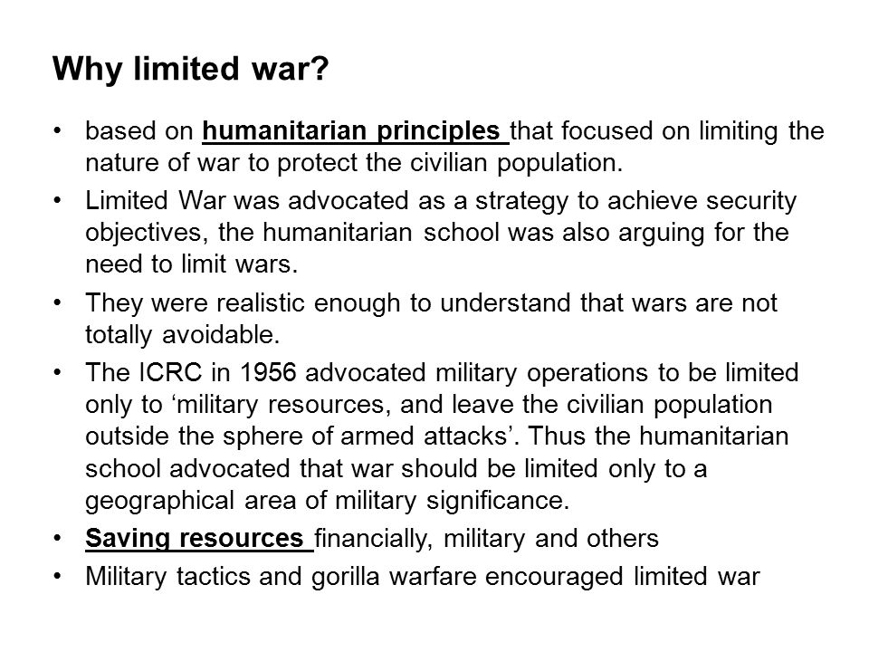 Why limited war.