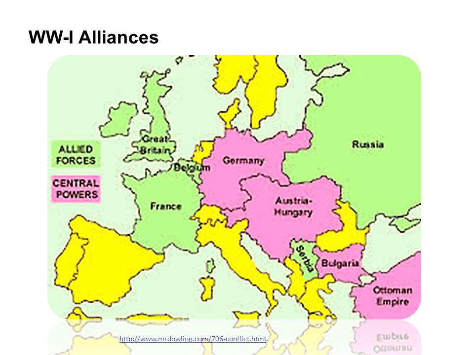 WW-I Alliances http://www.mrdowling.com/706-conflict.htmlhttp://www.mrdowling.com/706-conflict.html.