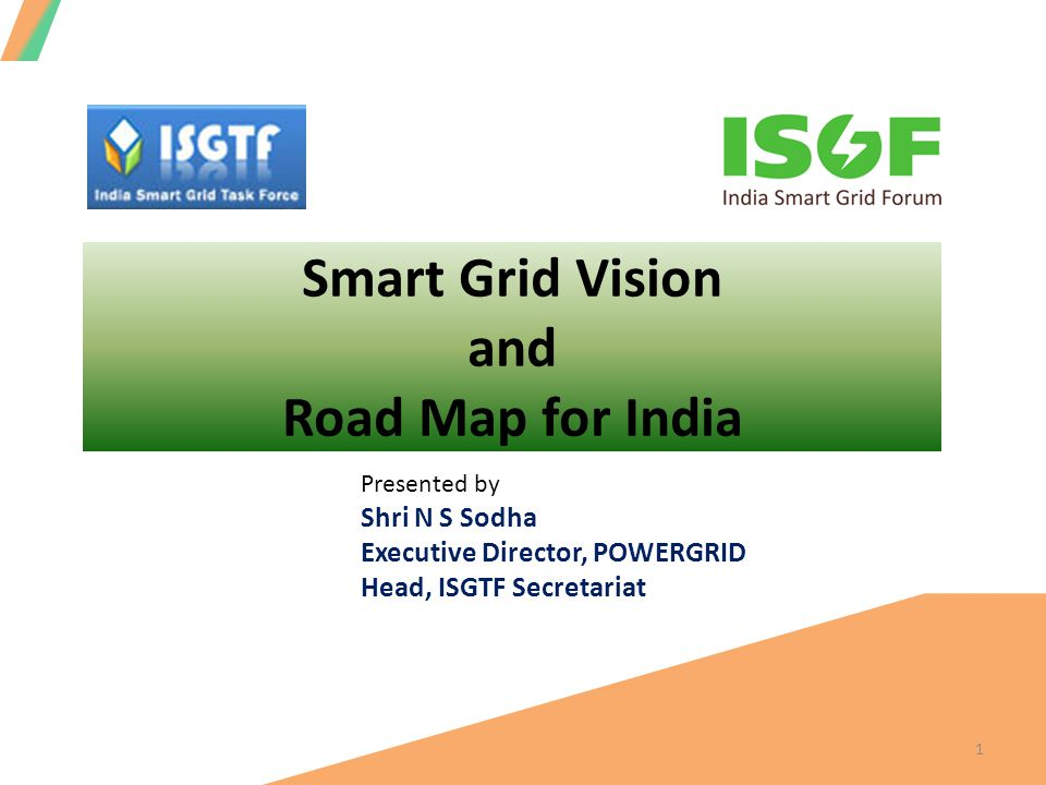 Enabling programs and projects in transmission utilities to reduce transmission losses to below 3.5% by 2017 to below 2.5% by 2022 Implement power system enhancements to facilitate evacuation and integration 30 GW renewable capacity by 2017 80 GW by 2022 130 GW by 2027 22 Draft Smart Grid Roadmap