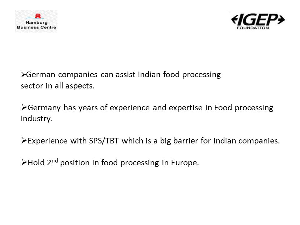  German companies can assist Indian food processing sector in all aspects.