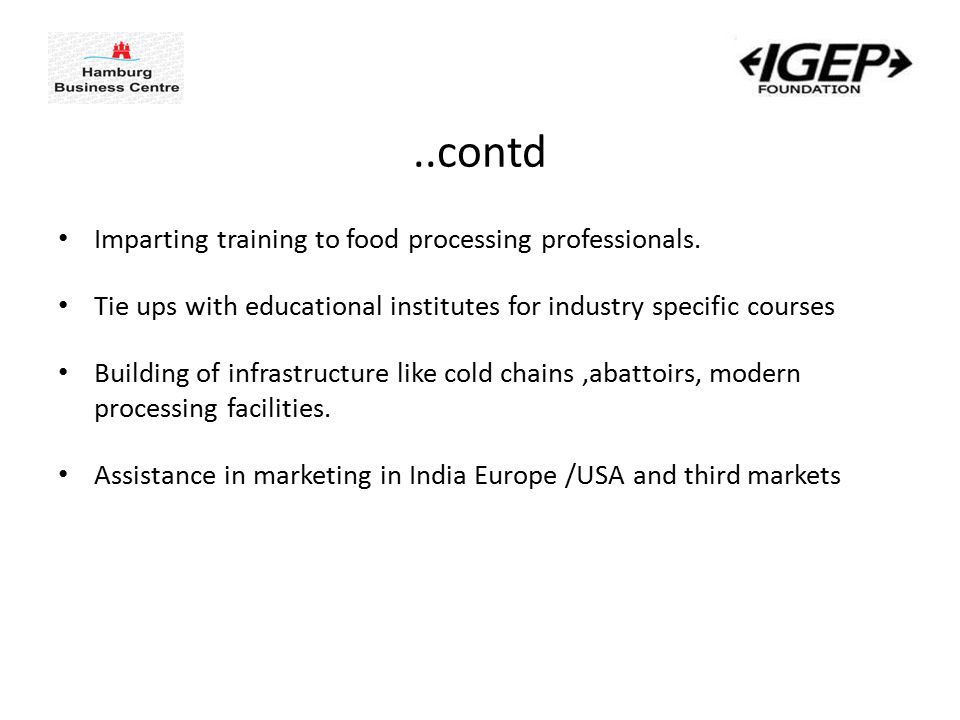 ..contd Imparting training to food processing professionals.
