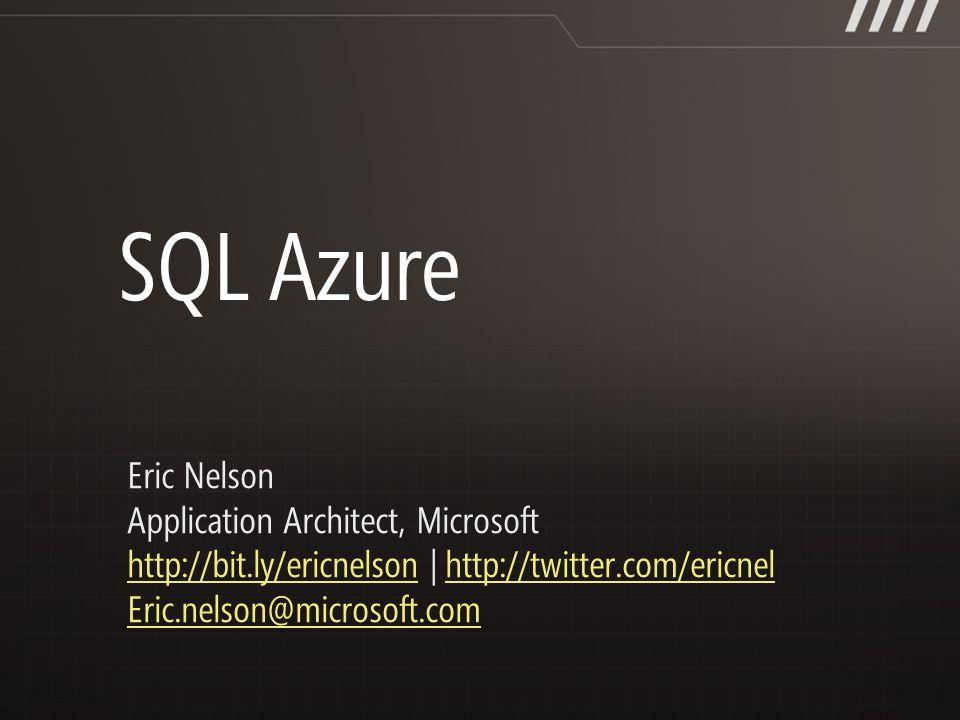 Eric Nelson Application Architect, Microsoft http://bit.ly/ericnelsonhttp://bit.ly/ericnelson | http://twitter.com/ericnelhttp://twitter.com/ericnel Eric.nelson@microsoft.com