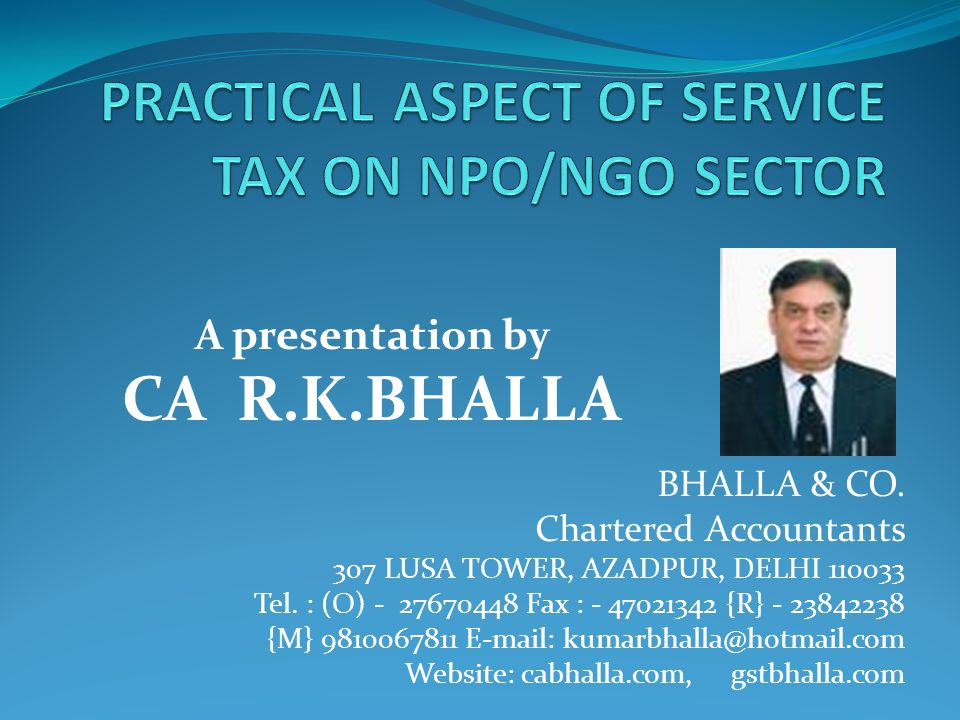 BHALLA & CO. Chartered Accountants 307 LUSA TOWER, AZADPUR, DELHI 110033 Tel.