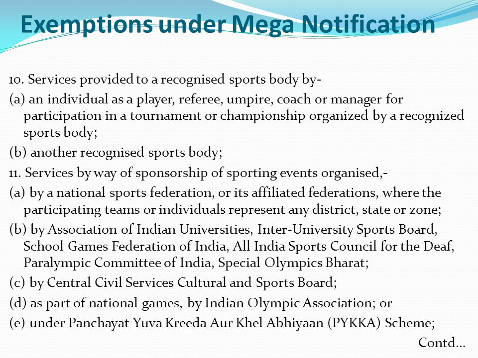 Exemptions under Mega Notification 10.