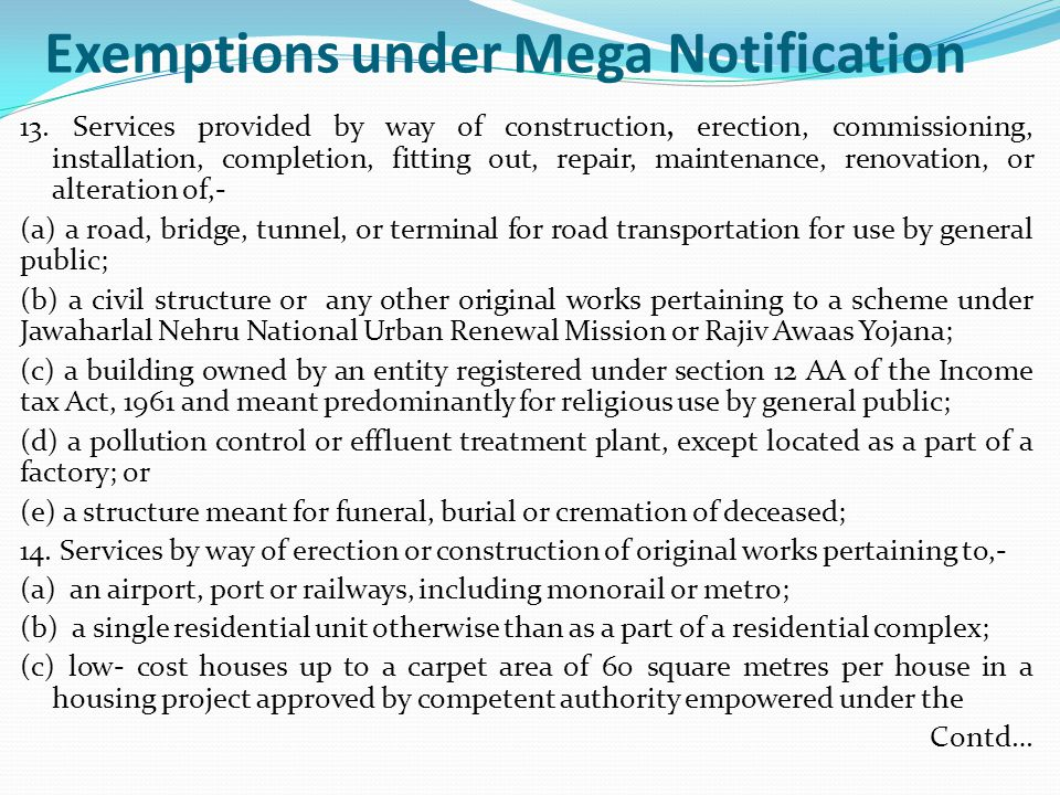 Exemptions under Mega Notification 13.