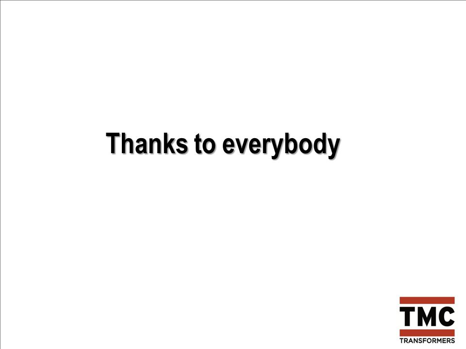 Thanks to everybody