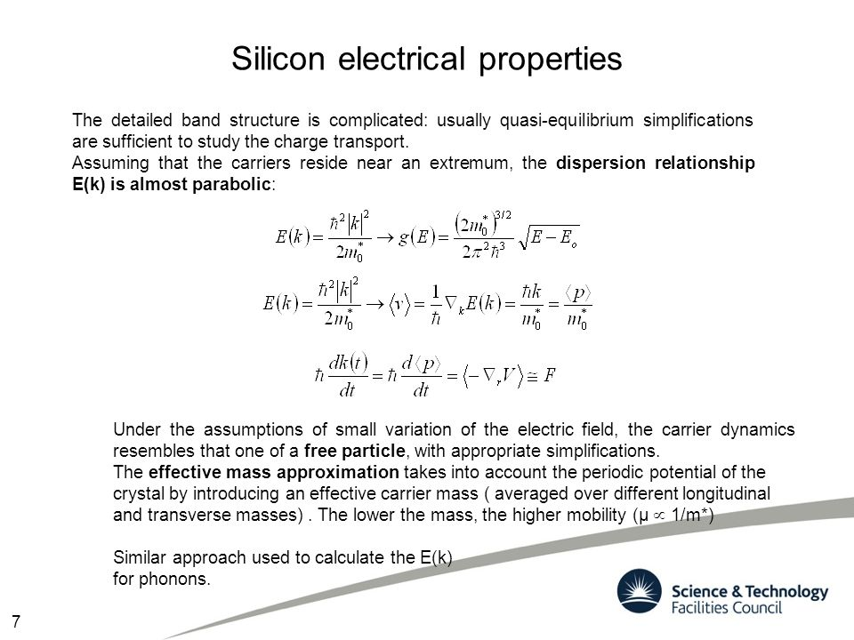 Silicon electrical properties The carrier density is calculated from: The density of states g(E); The Fermi distribution function F(E); At equilibrium the carrier density in CB and VB is obtained by integrating the product: The density of states g D (E) depends on the dimension 3 2 1 0 In intrinsic Si a creation of e in CB leaves behind a hole in VB, that can be treated as an e with positive charge and mobility of the band where it resides In pure silicon @ room temperature about 1 every 10 12 atoms is ionized CB VB *Fermi level: energy level @ 50% occupancy 8