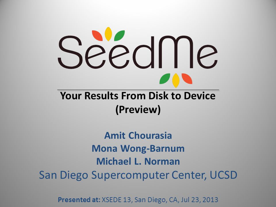 Sign up Invitation For notification and early access (we won't spam) Contact: amit @ sdsc.edu