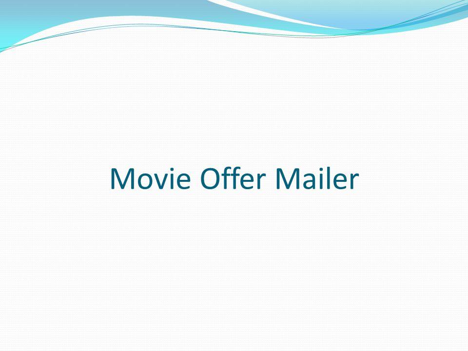 Movie Offer Mailer