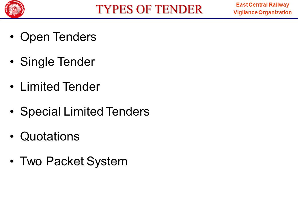 East Central Railway Vigilance Organization OPEN TENDER Open tenders can be called against sanctioned works only.