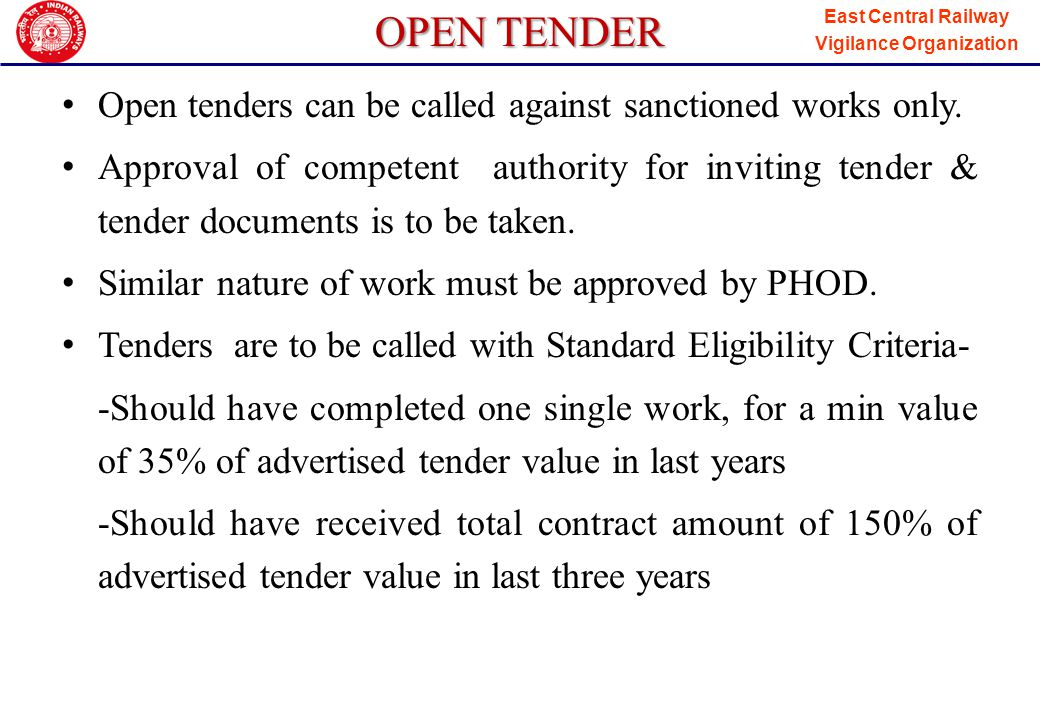 East Central Railway Vigilance Organization OPEN TENDER Invitation of open tender does not require finance concurrence.