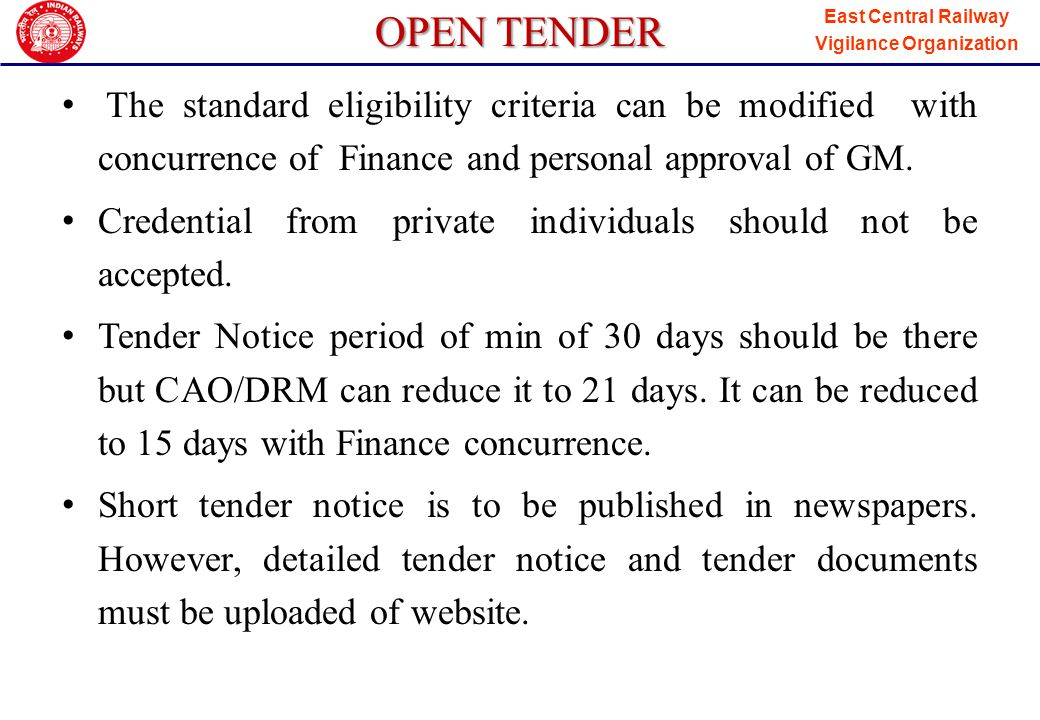 East Central Railway Vigilance Organization OPEN TENDER Railways should procure materials from IS(BIS) approved firms.