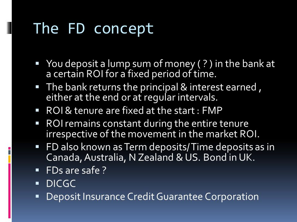 FD Concept  Why FD offers more ROI than saving ac .