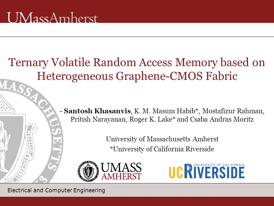 Electrical and Computer Engineering - Santosh Khasanvis, K. M. Masum Habib*, Mostafizur Rahman, Pritish Narayanan, Roger K. Lake* and Csaba Andras Mor