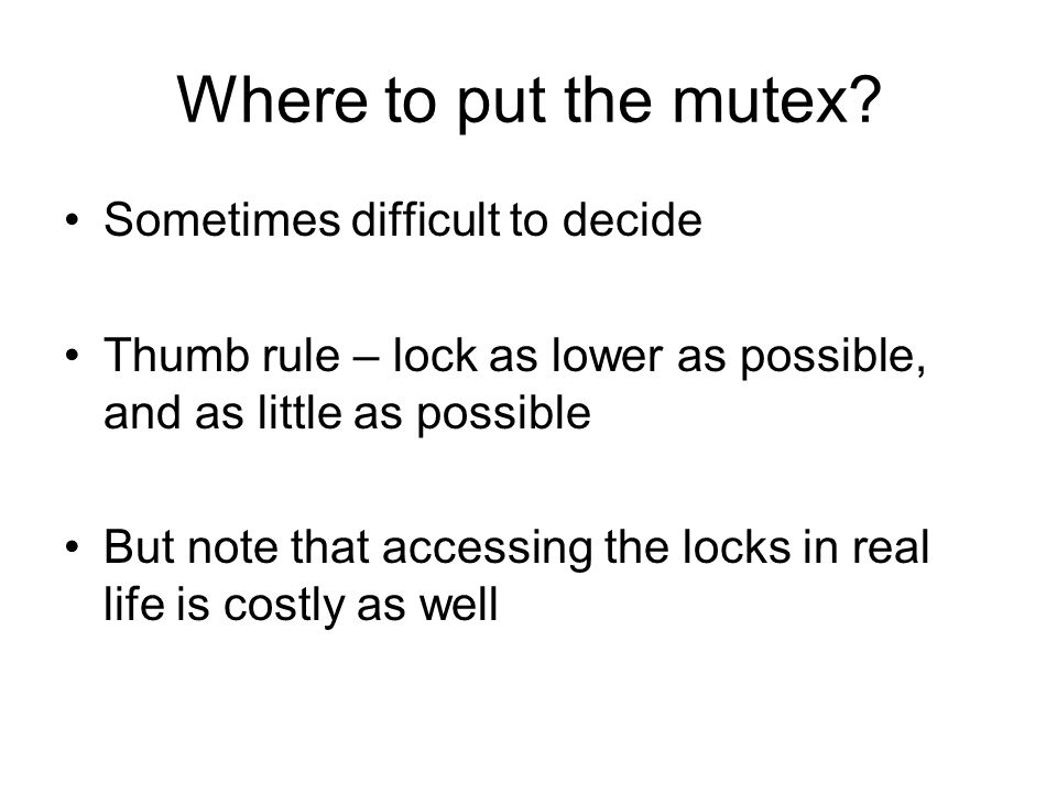 Where to put the mutex.