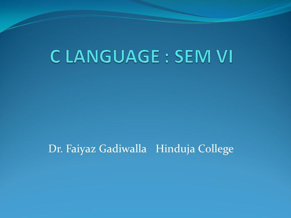 Dr. Faiyaz Gadiwalla Hinduja College
