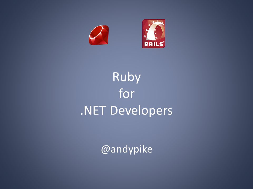 Ruby for.NET Developers @andypike