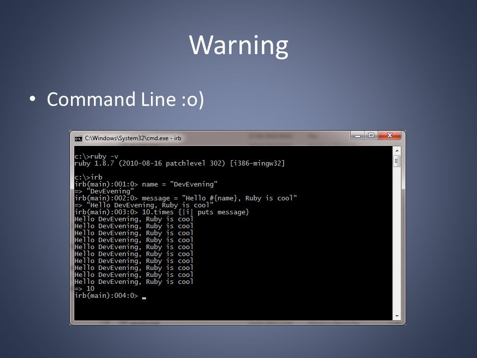 Warning Command Line :o)