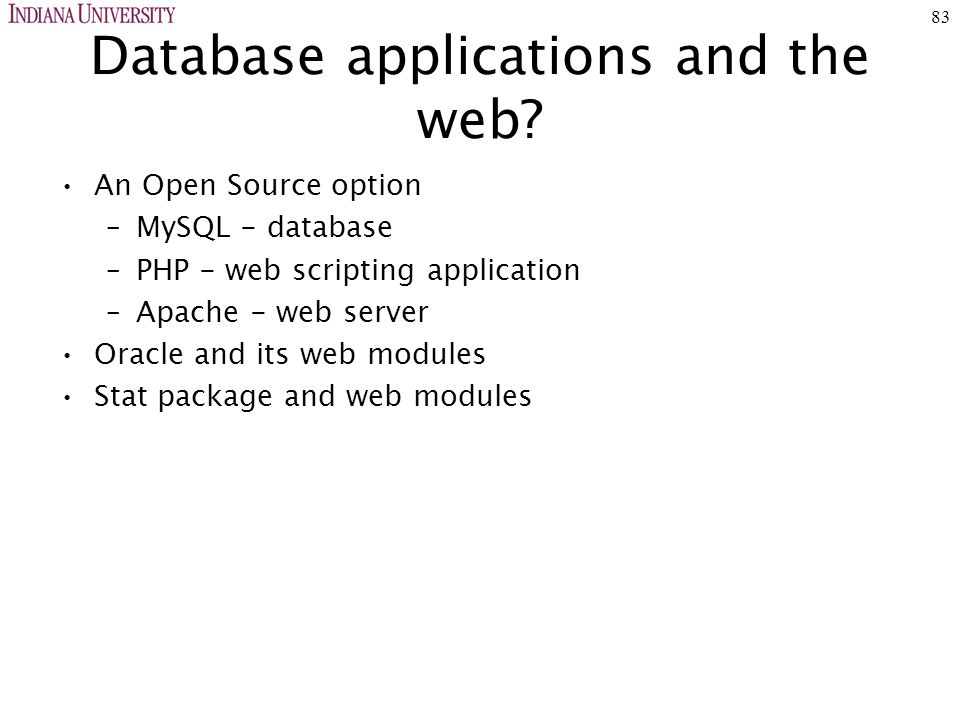 83 Database applications and the web.