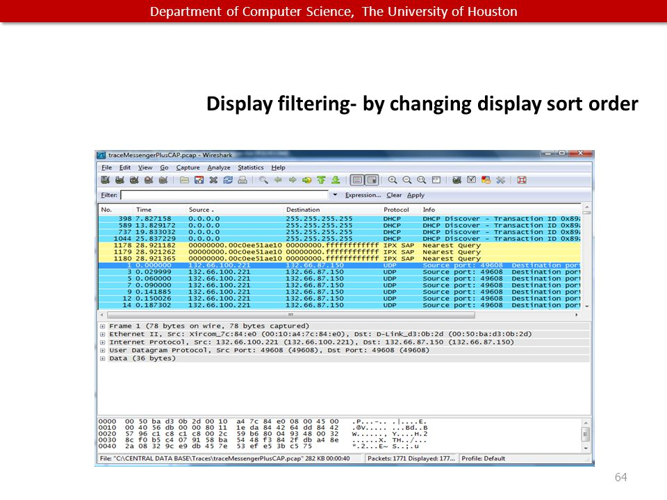 Department of Computer Science, The University of Houston Display filtering- by changing display sort order 64