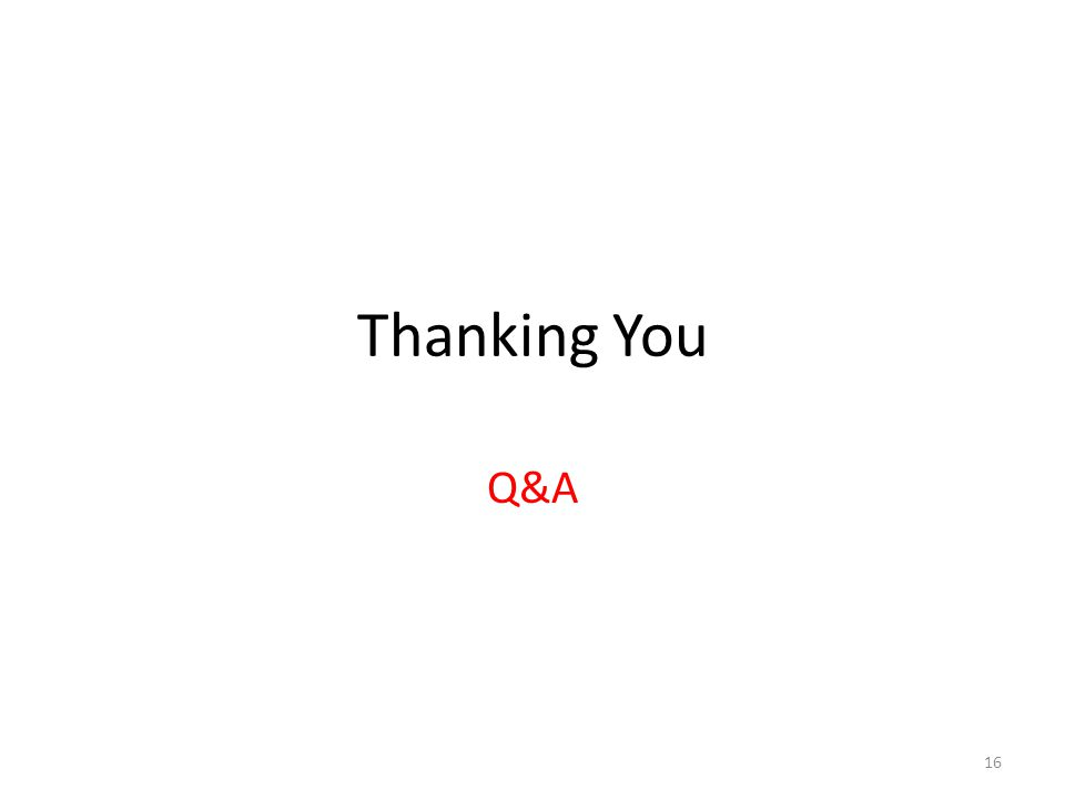 Thanking You Q&A 16