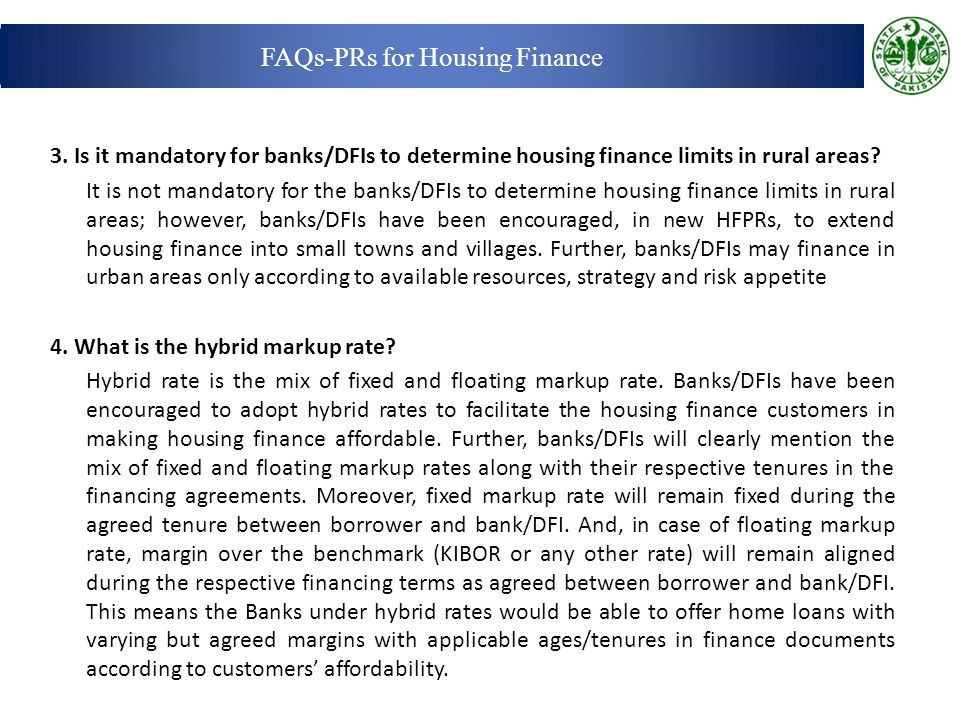 3.Is it mandatory for banks/DFIs to determine housing finance limits in rural areas.