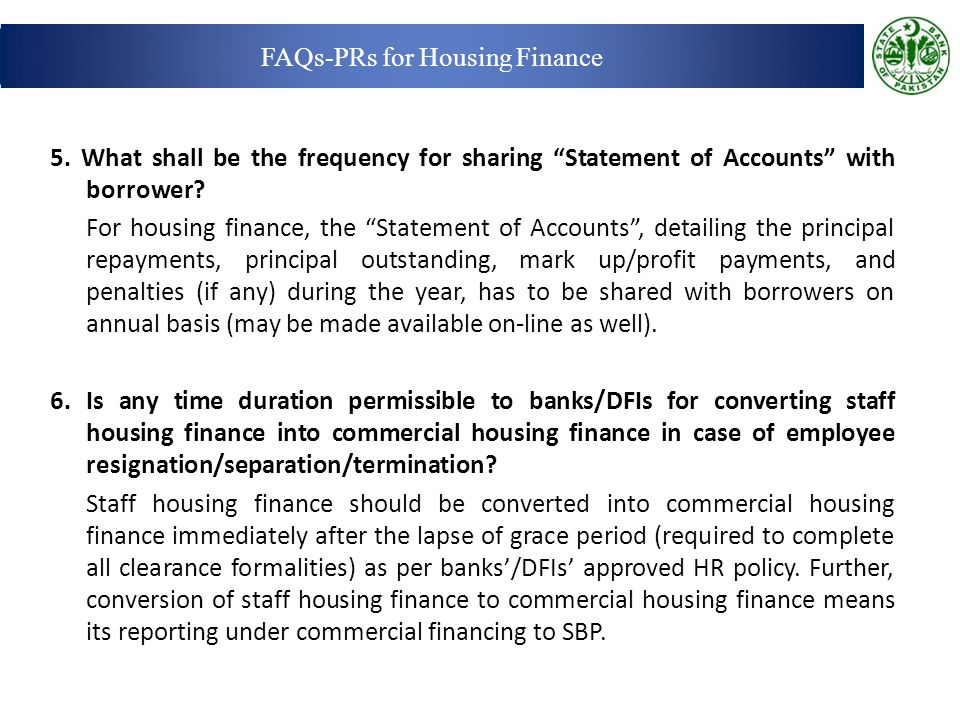 5.What shall be the frequency for sharing Statement of Accounts with borrower.