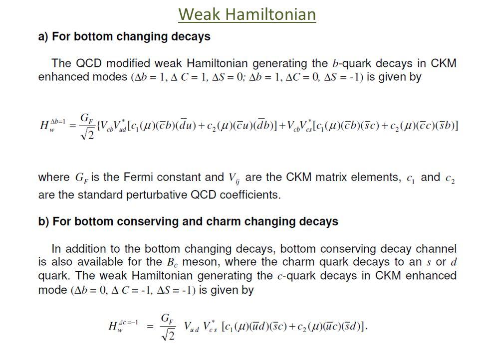 Weak Hamiltonian