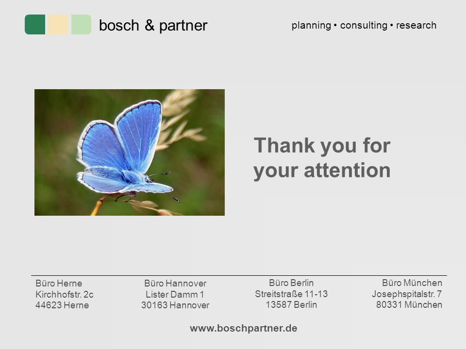 Thank you for your attention www.boschpartner.de bosch & partner planning consulting research Büro München Josephspitalstr.