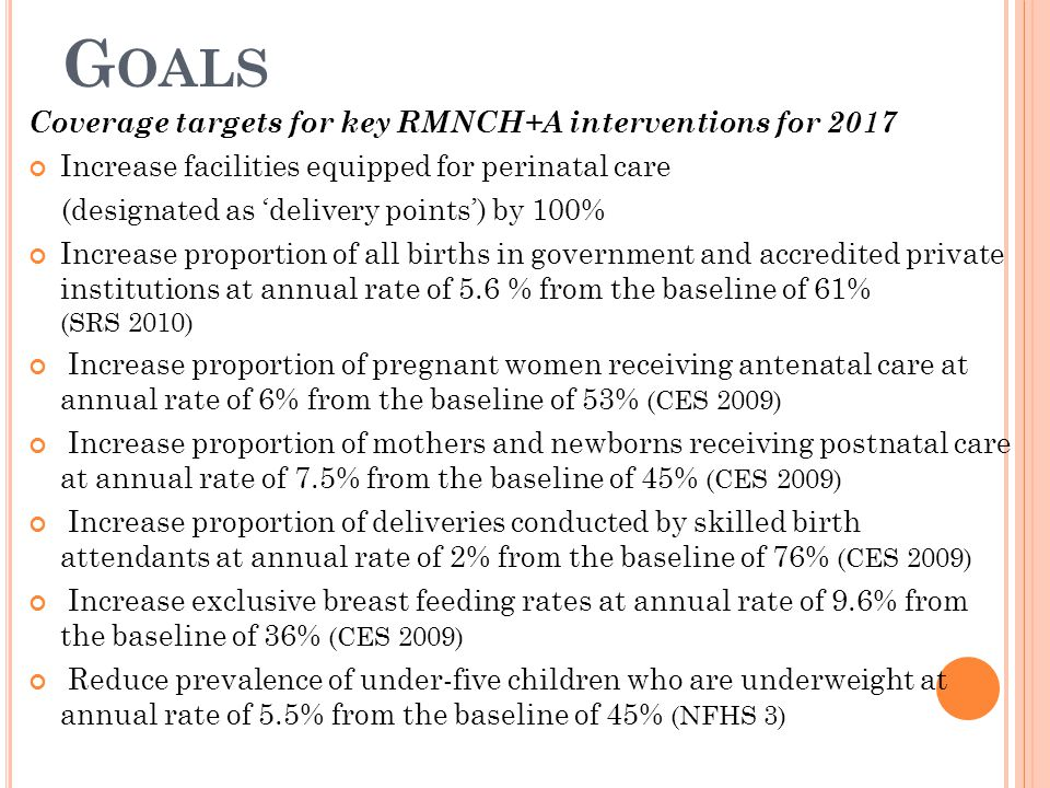 Coverage targets for key RMNCH+A interventions for 2017 Increase facilities equipped for perinatal care (designated as 'delivery points') by 100% Incr