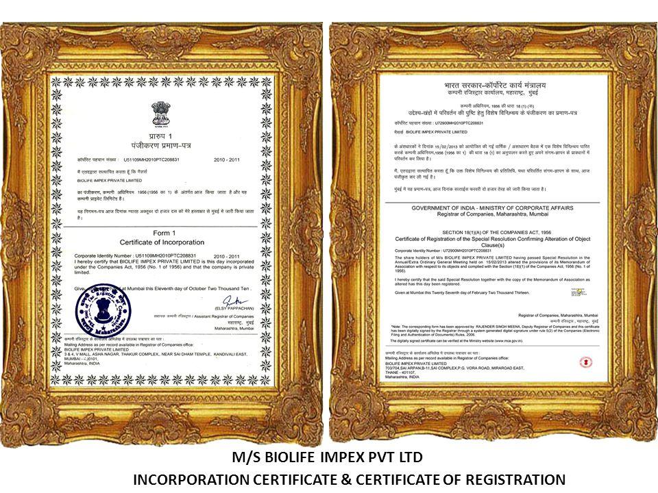 INCORPORATION CERTIFICATE & CERTIFICATE OF REGISTRATION M/S BIOLIFE IMPEX PVT LTD