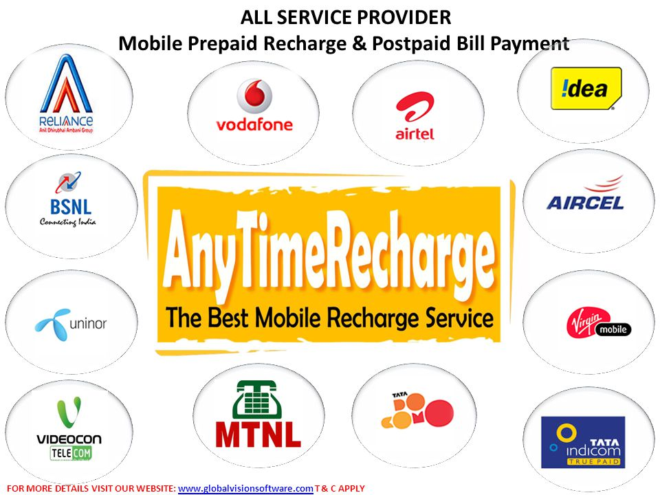 ALL SERVICE PROVIDER Mobile Prepaid Recharge & Postpaid Bill Payment FOR MORE DETAILS VISIT OUR WEBSITE: www.globalvisionsoftware.com T & C APPLYwww.globalvisionsoftware.com