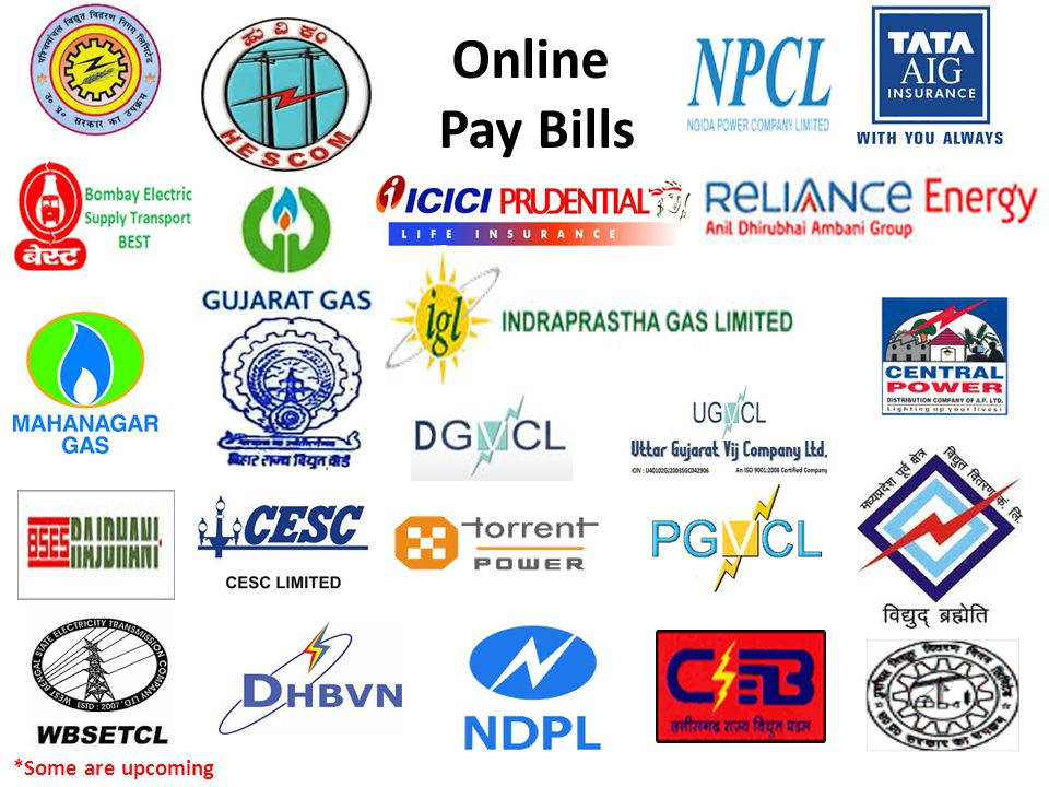 Online Pay Bills *Some are upcoming