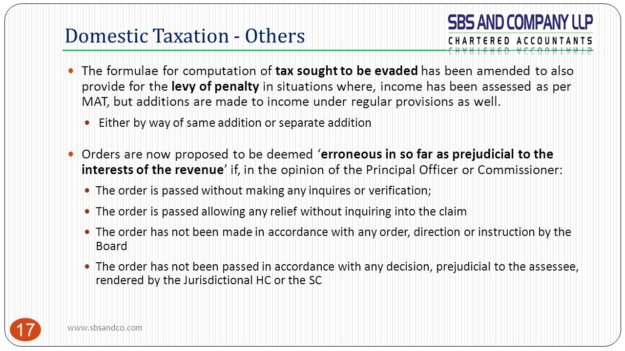 Domestic Taxation - Others 17 The formulae for computation of tax sought to be evaded has been amended to also provide for the levy of penalty in situ