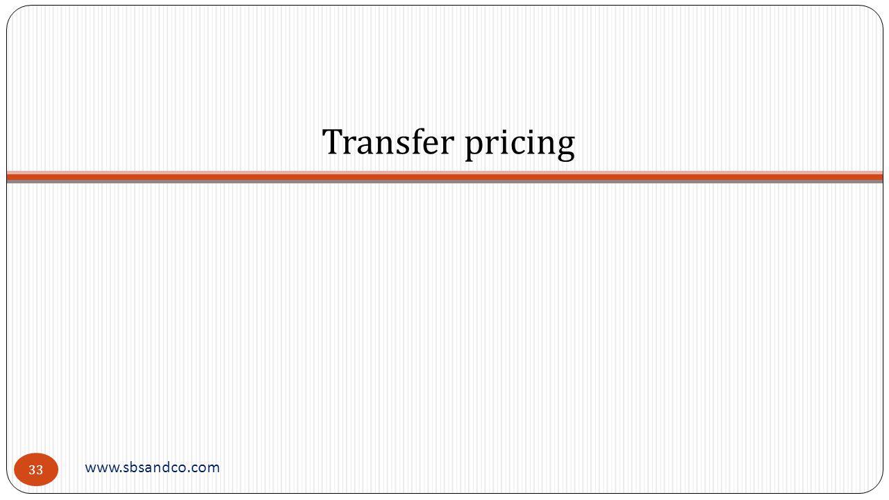 Transfer pricing www.sbsandco.com 33