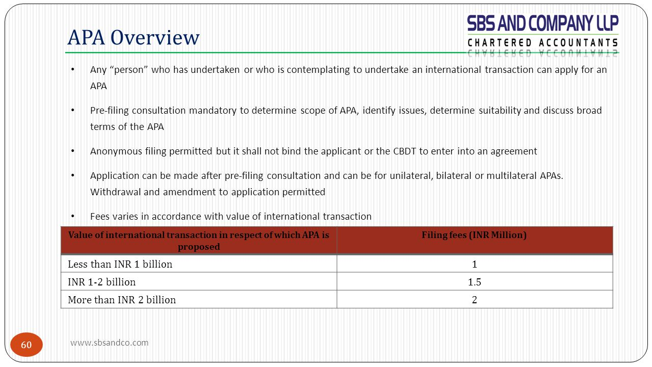 """APA Overview Any """"person"""" who has undertaken or who is contemplating to undertake an international transaction can apply for an APA Pre-filing consult"""
