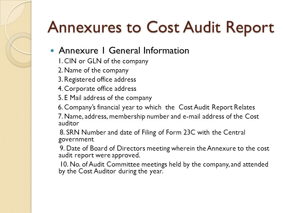 Annexures to Cost Audit Report Annexure 1 General Information 1.