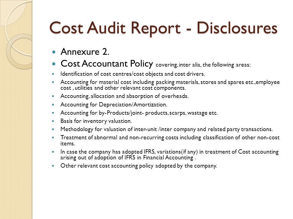 Cost Audit Report - Disclosures Annexure 2.